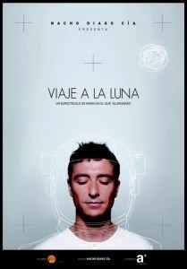 """Cartel promocional de la obra de Nacho Diago """"Viaje a la luna"""""""