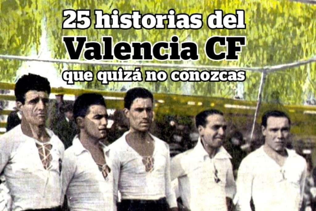 Libro 25 historias del Valencia CF que quizá no conozcas | FOTO: José Ricardo March