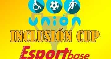 La I Inclusion Cup Esportbase presenta su cartel definitivo