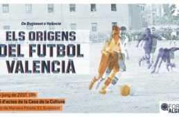 Forum Algirós el 8 de junio: 'Els orígens del futbol valencià. De Burjassot a València'