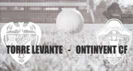 Vive en directo el Torre Levante – Ontinyent en 'streaming' desde las 16:45h